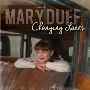 Mary Duff Changing Lanes album cover